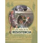 Los niños de la resistencia 4. La escalada