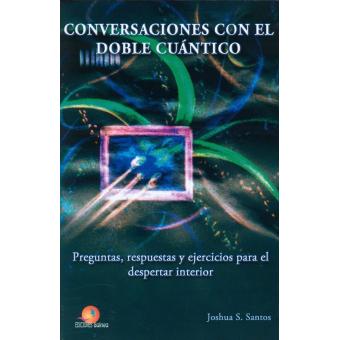 Conversaciones con el doble cuántico