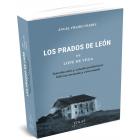 Los prados de León (Edición anotada y comentada de Ángel Freire Freire)