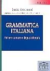 Grammatica italiana.Italiano comune e lingua letteraria