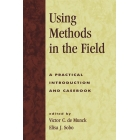 Using methods in the field. A practical introduction and casebook