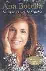 Ana Botella. Mis ocho años en La Moncloa