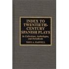 Index to Twentieth-century spanish plays