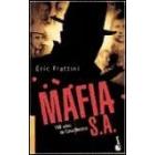 Mafia, S.A. 100 años de Cosa Nostra