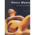 Henry Moore. Una visión monumental