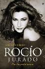 Rocío Jurado. Una biografía íntima