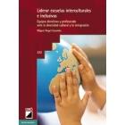 Liderar escuelas interculturales e inclusivas