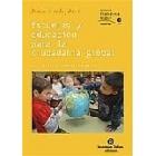 Escuelas y educación para la ciudadania global una mirada transformadora