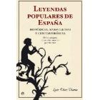 Leyendas populares de España. Históricas, maravillosas, contemporáneas