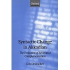 Syntactic Change in Akkadian. The evolution of Sentential complementation