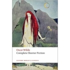 Complete Shorter Fiction (OWC) ed. 2008