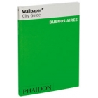 Buenos Aires. Wallpaper* City Guide