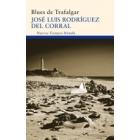 Blues de Trafalgar (premio Novela Café Gijón 2011)