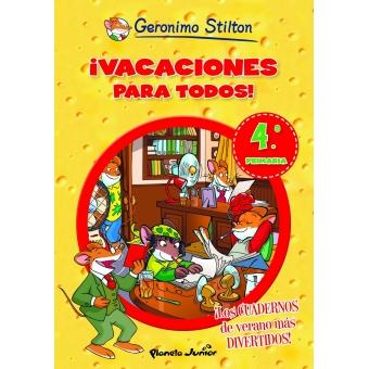 ¡Vacaciones para todos! 4º Primaria Gerónimo Stilton