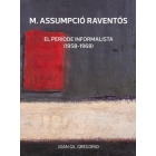 M. Assumpció Raventós. El període informalista (1958-1968)
