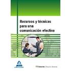 Recursos y técnicas para una comunicación efectiva.
