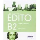Édito B2. Cahier activités (audio et vidéo inclus). Didier.