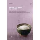 El Zen y el arte de comer: las reglas de un monje budista para estar en armonía con uno