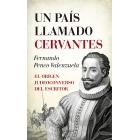 Un país llamado Cervantes: el origen judeoconversor del escritor