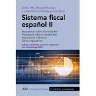Sistema fiscal español II. Impuesto sobre Sociedades. Tributación de no residentes: Imposición indirecta. Otros impuestos