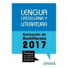 Lengua Castellana y Literatura - Evaluación de Bachillerato 2017