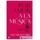 Por amor a la música. Una introducción a los principales compositores clásicos