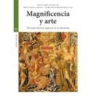 Magnificencia y arte. Devenir de los tapices en la historia