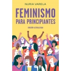 Feminismo para principiantes (Edición actualizada)