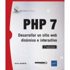 PHP 7. Desarrolle un sitio web dinámico e interactivo (2ª edición)