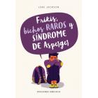 Frikis, bichos raros y síndrome de Asperger