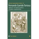 Fernando Garrido Tortosa. Agitació i escriptura política. La pulsió cooperativista