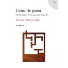 Cases de poeta: escultures de ferro, paraules de pedra