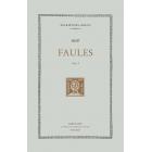 Faules. Vol. I