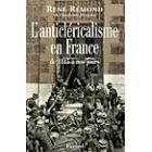 L'anticléricalisme en France de 1815 à nos jours