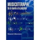 Musicoterapia de la teoría a la práctica