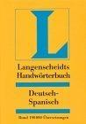 Langenscheidts Handwörterbuch vol 2: Deutsch-spanisch. Rund 190 000 Übersetzungen. Aktualisierte Neuausgabe