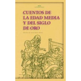 Cuentos de la Edad Media y del Siglo de Oro