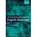 A Semantic Approach to English Grammar