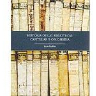 Historia de las bibliotecas Capitular y Colombina