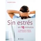 Sin estrés en 15 minutos
