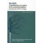 Marx. Contribución a la crítica de la economía política. Introducción (1857) y Prólogo