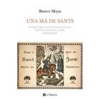 Una mà de sants. Les històries fantàstiques d'Àgata, Antoni, Cristòfol, Jordi, Medir i Pere
