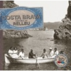 Costa Brava.  Història en relleu (Un llibre en 3D)
