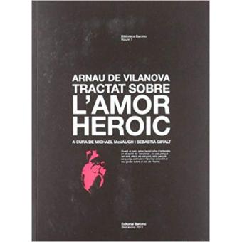 Tractat sobre l'amor heroic (Ed. bilingüe llatí-català)