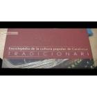 Tradicionari. Enciclopèdia de la cultura popular de catalunya (obra completa, 10 volums)