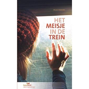 Het meisje in de trein: in makkelijke taal (Leeslicht)