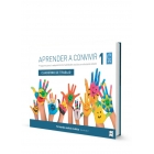Aprender a convivir 1. Programa para la adquisición de habilidades sociales en educación infantil.Cuaderno de trabajo.(Cuaderno del alumno de 3 a 6 años)