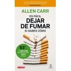 Es fácil dejar de fumar, si sabes cómo (Nueva edición)