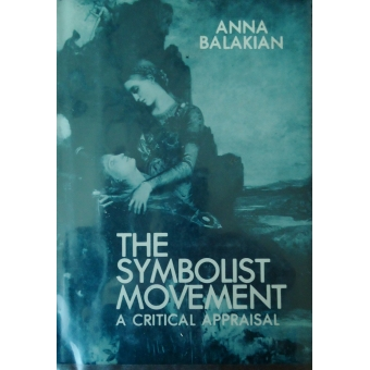 The symbolist movement: a critical appraisal