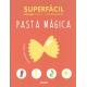 Superfácil. Cocina con 4-6 ingredientes. Pasta mágica